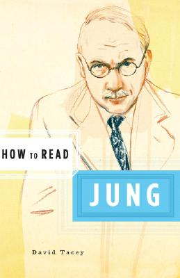How to Read Jung By Tacey, David J.